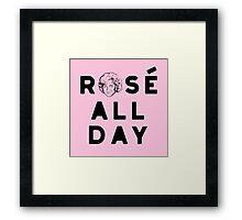 Rose all day_Pink Framed Print