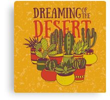 Dreaming of the desert Canvas Print
