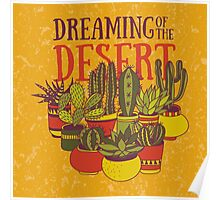 Dreaming of the desert Poster