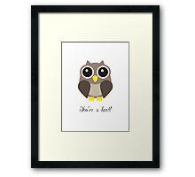 You're a hoot! Cute Owl Design Framed Print