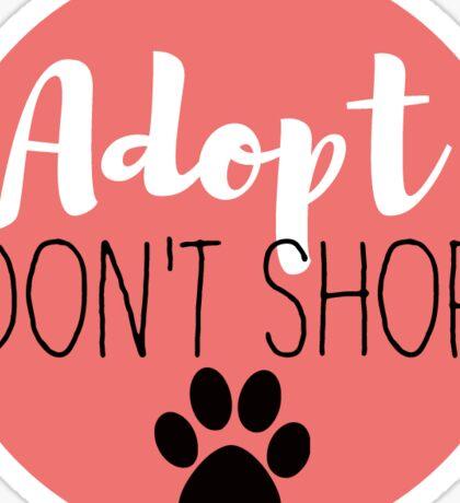 Adopt Don't Shop - Red Sticker