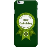 Bug Catching Contest Champion iPhone Case/Skin