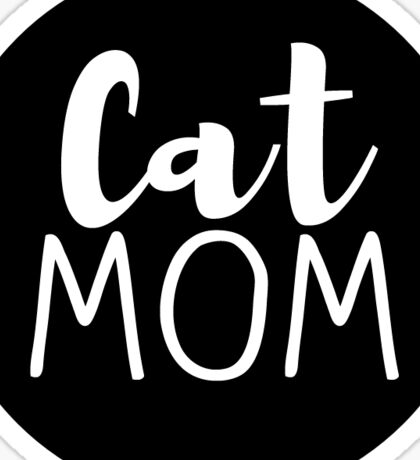 Cat Mom - Black Sticker