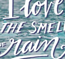 I love the smell of rain - hand lettering over image Sticker