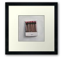 Matches Framed Print