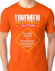 Lineman Flying Tools & Offensive Languages Likely T-Shirt Unisex T-Shirt