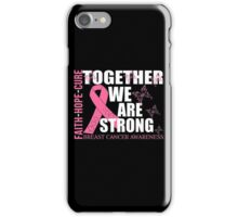 Breast Cancer Awareness T-Shirts  iPhone Case/Skin