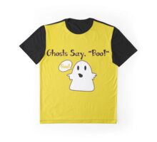 Ghosts says Boo Graphic T-Shirt