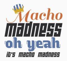Macho Madness T-Shirt