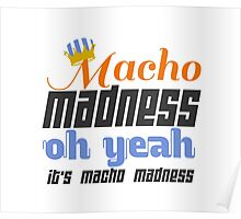 Macho Madness Poster