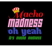 Macho Madness (Mario Colors Edition!) Photographic Print