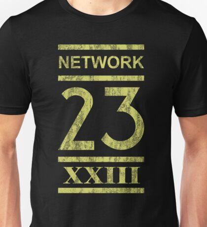 This is N-N-N-N-Network 23! Unisex T-Shirt