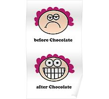 Chocolate - the before and after Poster