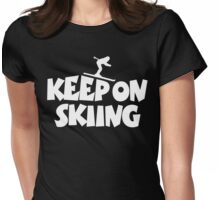 Keep On Skiing 2 White Womens Fitted T-Shirt