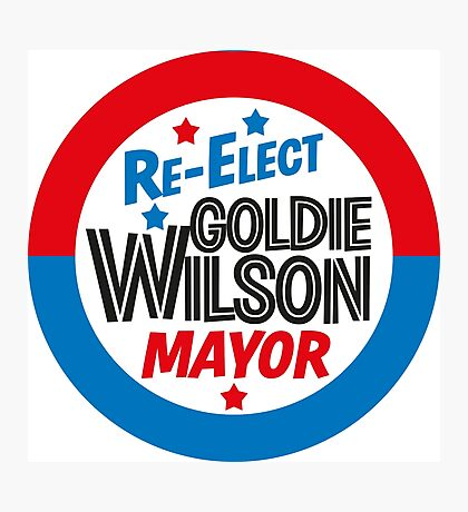 Back to the Future 'Re-Elect Mayor Goldie Wilson' design Photographic Print