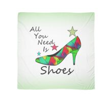 All You Need Is Shoes Scarf