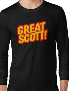 Back to the Future 'Great Scott!' quote Long Sleeve T-Shirt