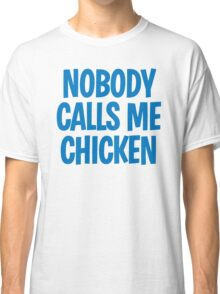 Back to the Future 'Chicken' quote Classic T-Shirt