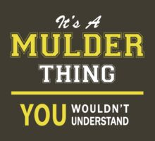 It's A MULDER thing, you wouldn't understand !! by satro
