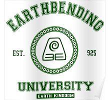 Earthbending University Earth Kingdom - Green Poster