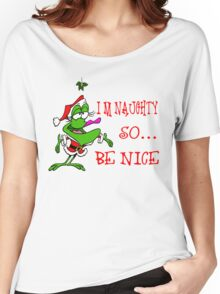 Im Naughty So Be Nice Women's Relaxed Fit T-Shirt