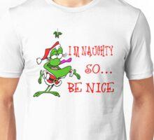 Im Naughty So Be Nice Unisex T-Shirt