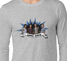 Hawaii five 0 team Long Sleeve T-Shirt