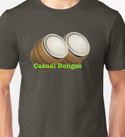 CASUAL BONGOS! Unisex T-Shirt