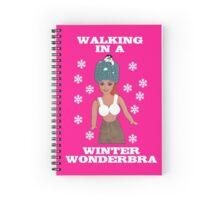 Walking In A Winter Wondebra! Spiral Notebook