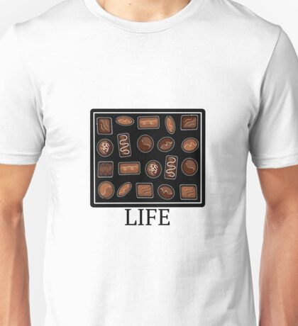 Life is a Box of Chocolate  Unisex T-Shirt