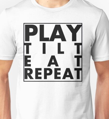 Play Tilt Eat Repeat Unisex T-Shirt