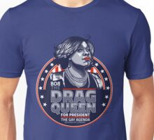 The Drag Queen, for President Unisex T-Shirt