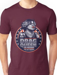 The Drag Queen, for President T-Shirt