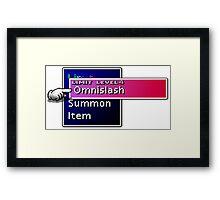 Somethimes you just need to Omnislash! Framed Print