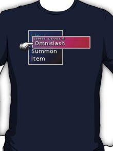 Somethimes you just need to Omnislash! T-Shirt