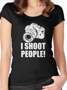 I Shoot People Funny Photographer Camera Photography Digital Photo  Women's Fitted Scoop T-Shirt
