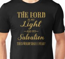 The Lord Is My Light And My Salvation Unisex T-Shirt