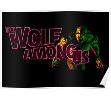 The Wolf Among Us - Logo and Bigby Poster