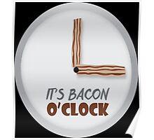 Bacon O'clock  Poster