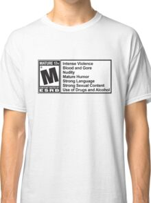 Mature rating  Classic T-Shirt