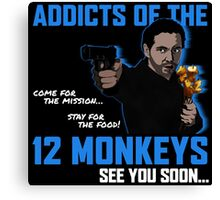 Addicts of the 12 Monkeys Canvas Print
