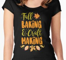 Fall Baking & Craft Making Women's Fitted Scoop T-Shirt