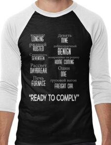 """""""ready to comply"""" Men's Baseball ¾ T-Shirt"""
