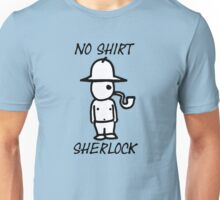 No Shirt Sherlock  Unisex T-Shirt