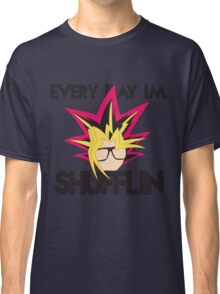 Every Day I'm Shufflin' Classic T-Shirt