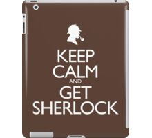 Keep Calm and Get Sherlock design iPad Case/Skin