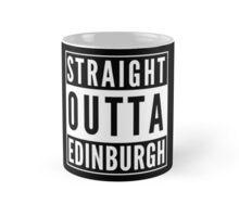 Straight Outta Edinburgh Mug
