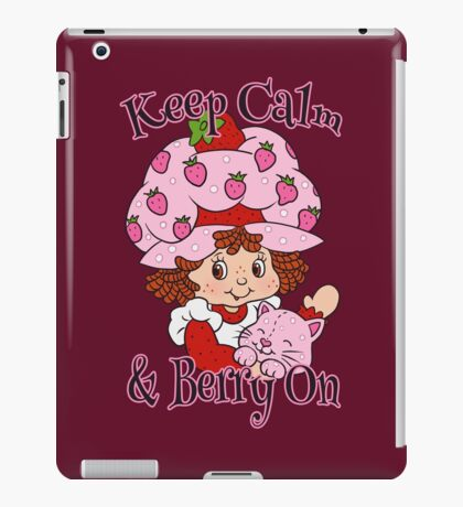 Keep Calm and Berry On iPad Case/Skin