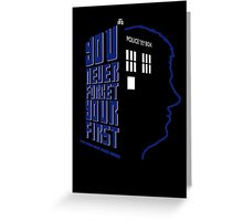 You Never Forget Your First - Doctor Who 5 Peter Davison Greeting Card