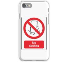 No Selfies iPhone Case/Skin